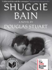 Лауреаты литературных премий - 2020. Дуглас Стюарт «Shuggie Bain» («Шагги Бейн»).